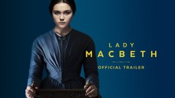 Lady MacBeth // 2017